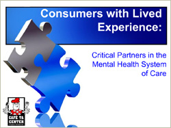 Consumers with Lived Experience