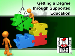 Getting a Degree Through Supported Education