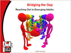 Bridging the Gap: Reaching Out to Emerging Adults